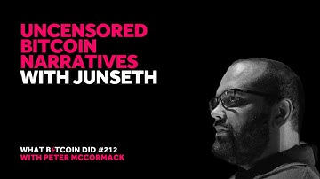 Uncensored Bitcoin Narratives with Junseth
