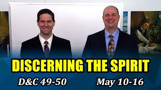 Come Follow Me Insights (Doctrine and Covenants 49-50, May 10-16)
