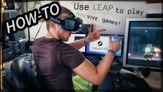 lEAP Motion Controllers in SteamVR! How-To Guide  Gameplay