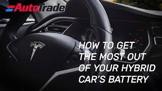 How to get the most out of your hybrid car