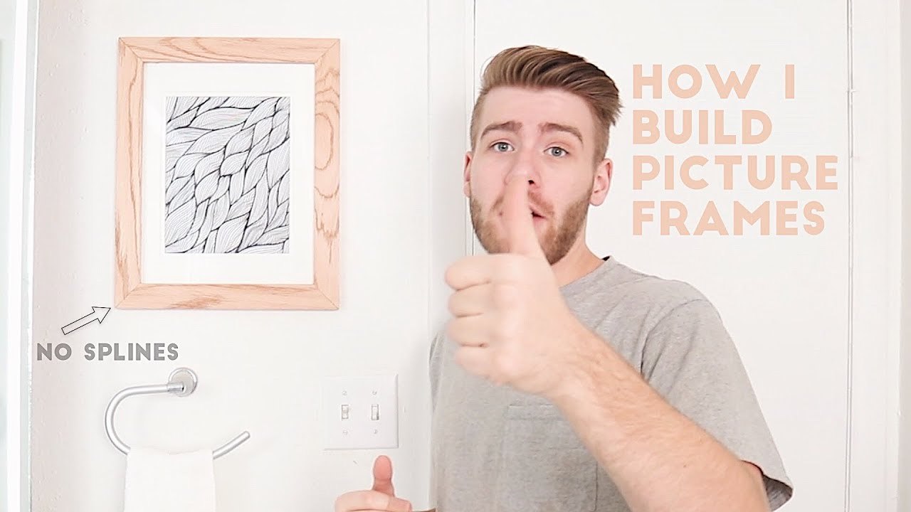 How To Build a Picture Frame - The Best Way | Modern Builds | DIY ...