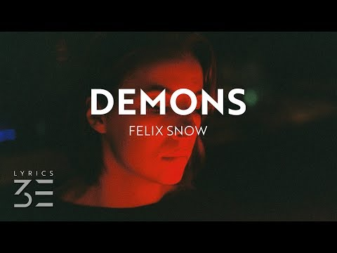 Felix Snow & ROZES - Demons (Lyrics)