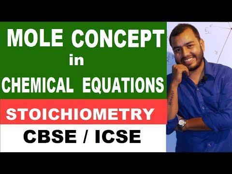MOLE CoNcEpT : STOICHIOMETRY : Class X , XI , XII : CBSE /ICSE