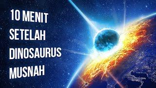Inilah yang Terjadi 10 Menit Setelah Dinosaurus Musnah