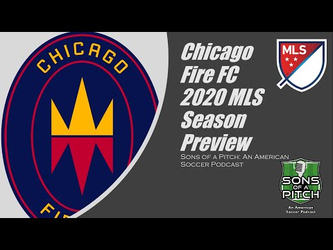 Chicago Fire FC 2020 MLS Season Preview