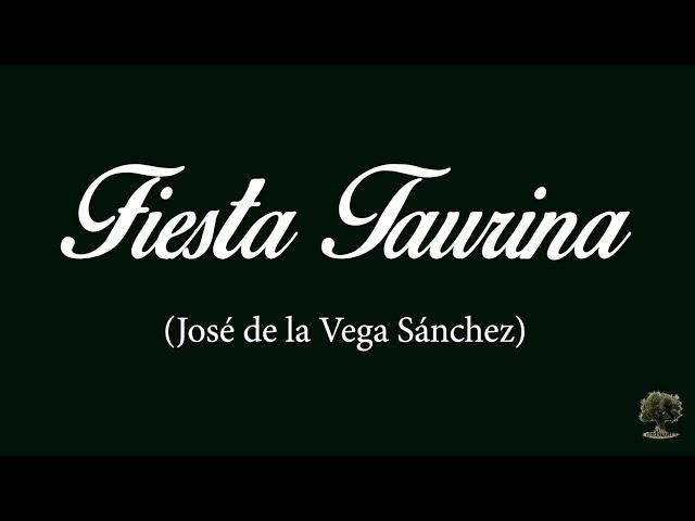 Fiesta Taurina (José de la Vega Sánchez)