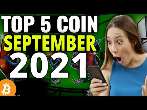 Top 5 Cryptocurrency to Invest In SEPTEMBER 2021   Best Altcoin to Buy Now
