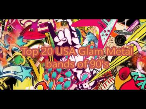 Top 20 USA Glam Metal bands of 90's