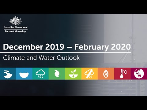 Climate And Water Outlook For Summer 2019–20, Issued 28 November 2019