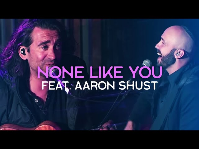 None Like You (ft. Aaron Shust) LIVE in JERUSALEM