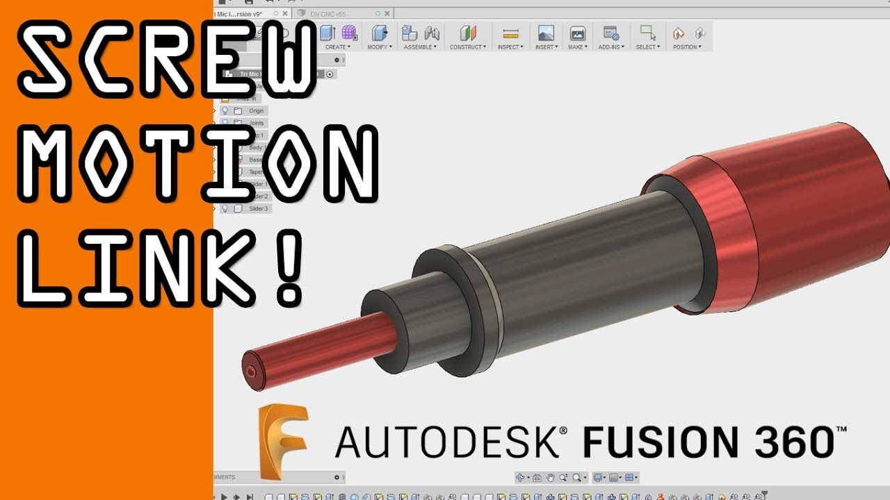 Fusion 360 Joints & Motion Link Tutorial: Micrometer Screw..