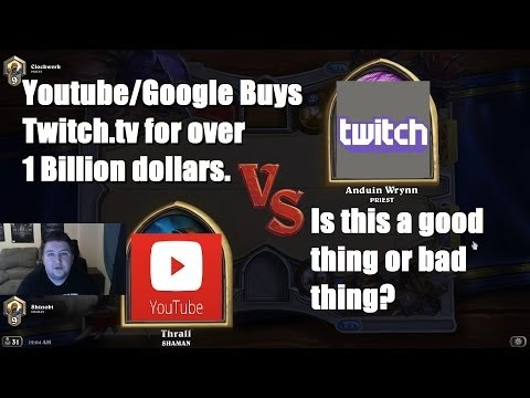 Youtube/Google Buys Twitch.TV - Good or Bad Thing?