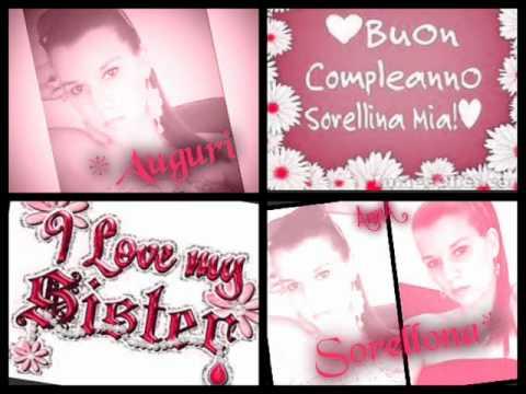 Molto Tantissimi Auguri Di Buon Compleanno Sorellina - YouTube QC68