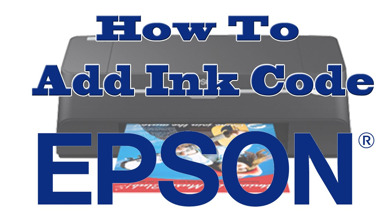 How To Use Ink Code In Epson Printer If You Already Have Ink Codes %%