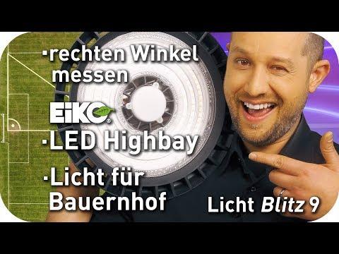 Wie messe ich einen rechten Winkel - Licht f?r den Bauernhof - Eiko LED Highbay - Lichtblitz 9