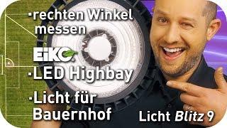 Wie messe ich einen rechten Winkel - Licht für den Bauernhof - Eiko LED Highbay - Lichtblitz 9