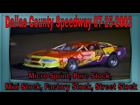 Dallas County Speedway 07-25-2003 Micro Sprint, Pure Stock, Mini Stock, Factory Stock, Street Stock