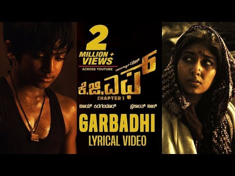 Garbadhi Full Song with Lyrics | KGF Kannada Movie | Yash | Prashanth Neel |