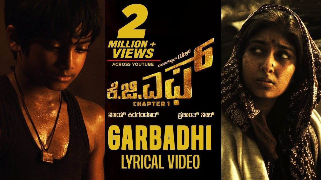 Garbadhi Full Song With Lyrics Kgf Kannada Movie Yash