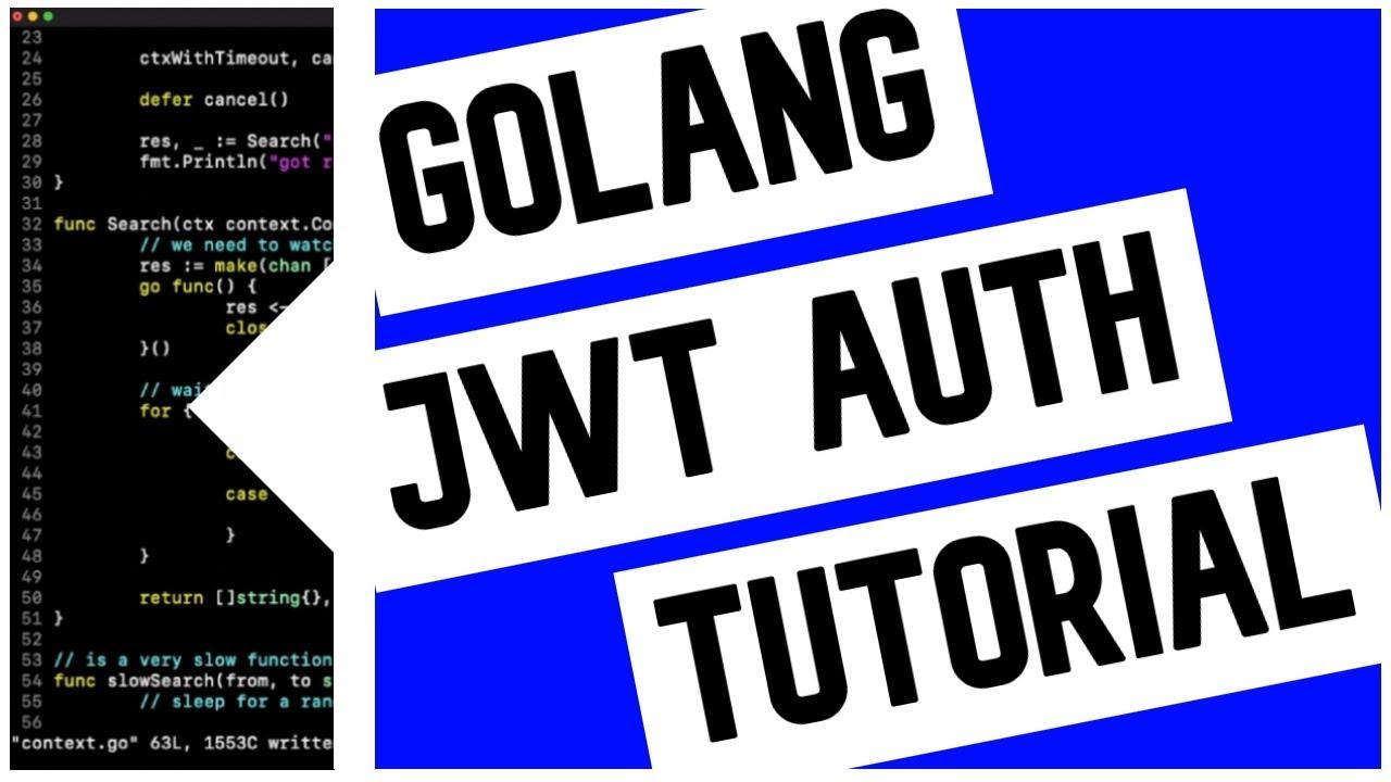 Go (Golang) JWT Authentication Tutorial
