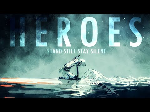 【HEROES】 • Stand Still Stay Silent