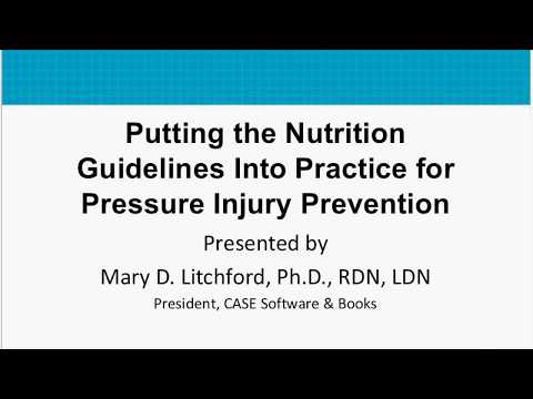 Putting Nutrition Guidelines Into Practice: AHRQ Preventing Pressure Ulcers In Hospitals Toolkit