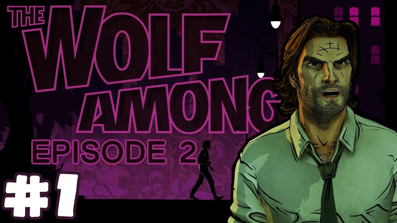 Hi Bigby! (The Wolf Among Us Ep. 2 Gameplay   Part 1 ...
