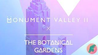 Monument Valley 2 - CHAPTER 10 - The Botanical Gardens Walkthrough