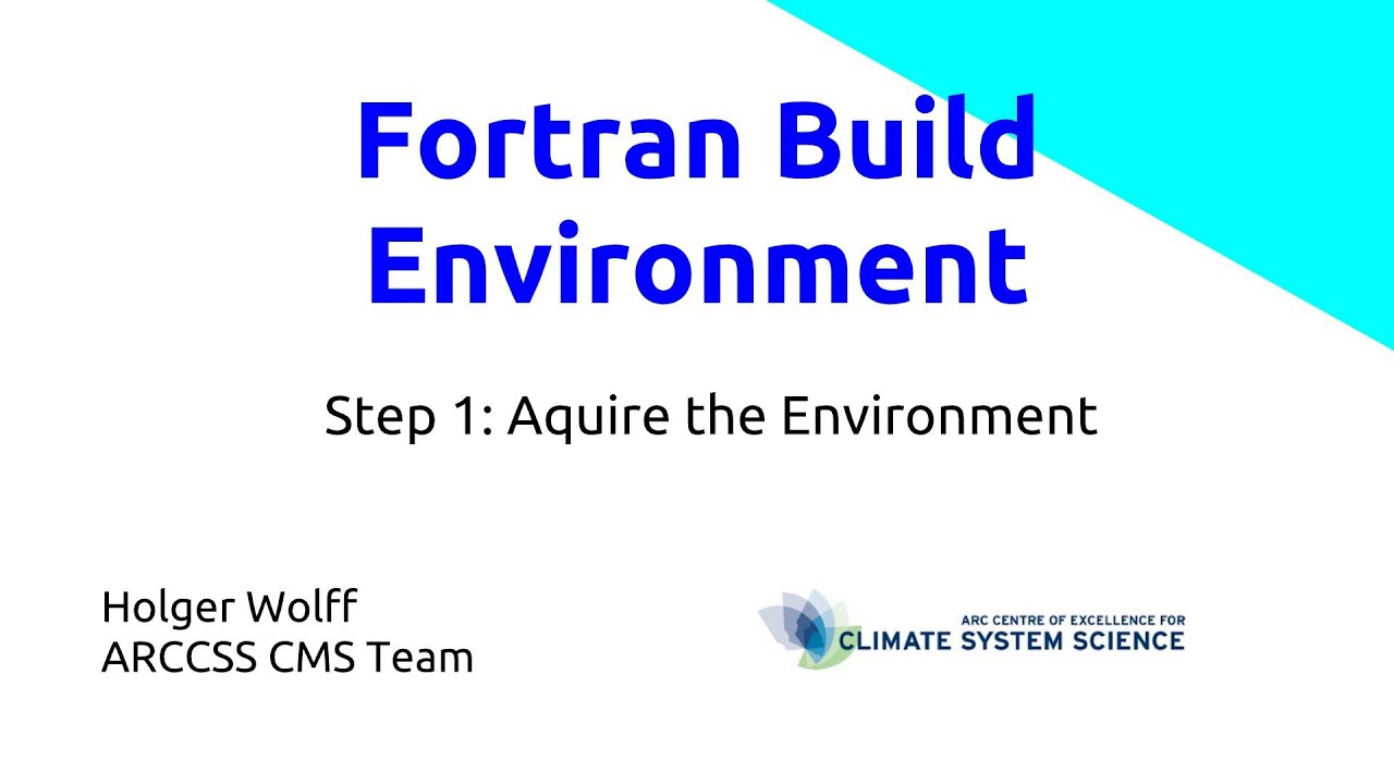 Fortran Build Environment Introduction