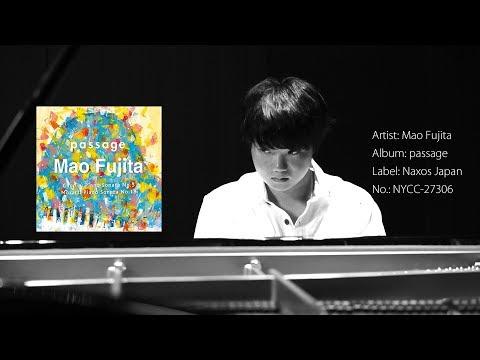 藤田真央 (Mao Fujita) 3rd Album「passage」PV vol.2【第16回チャイコフスキー国際コンクール第2位】
