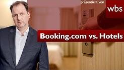 Krass! Das darf Booking.com künftig Hotels verbieten | Rechtsanwalt Christian Solmecke