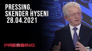 PRESSING, Skender Hyseni - 28.04.2021
