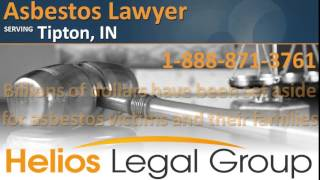 Tipton Asbestos Lawyer & Attorney   Indiana