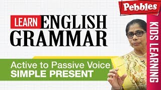 Learn English Grammar | Active to Passive Voice - simple present | CBSE Basic English