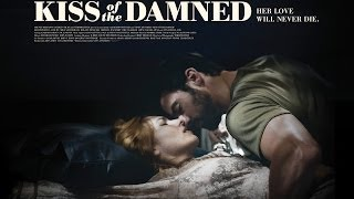 KISS OF THE DAMNED Theatrical Trailer (EUREKA Edit)