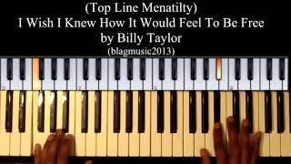 I Wish I Knew How It Would Feel To Be Free - Top Line Mentality