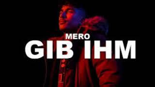 MERO - GIB IHN (Official Audio)