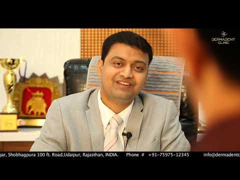 DermaDent Clinic, Udaipur: Abridged video