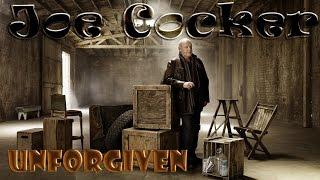 Joe Cocker - Unforgiven  (Srpski prevod)