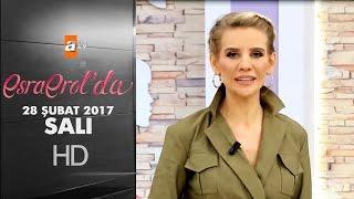 Esra Erol'da 28 Şubat 2017 - 347. Bölüm - atv