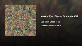 Mosaic Eye: Eternal Opuscule #50