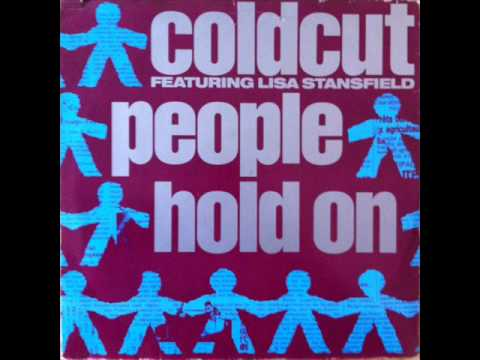 Coldcut feat Lisa Stansfield - People Hold On (Full Length Disco Mix) (HQ)