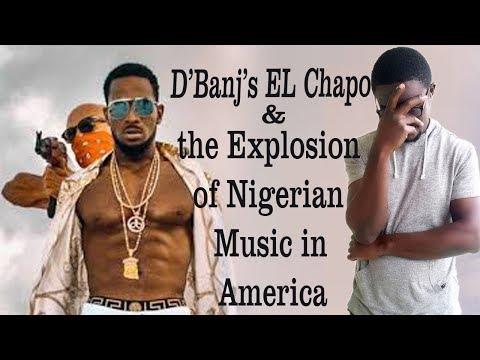 D'banj's El Chapo & the explosion of Nigerian music in America