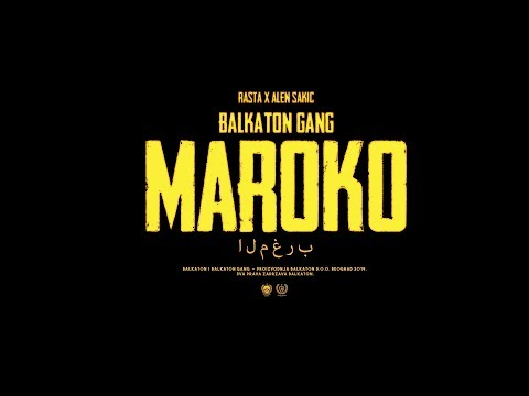 Rasta x Alen Sakic - Maroko (Official Video)