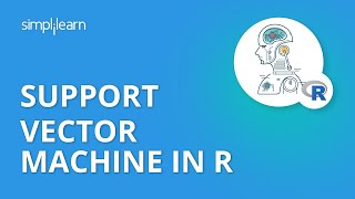 Support Vector Machine in R | SVM Algorithm Example | Data Science With R Tutorial | Simplilearn