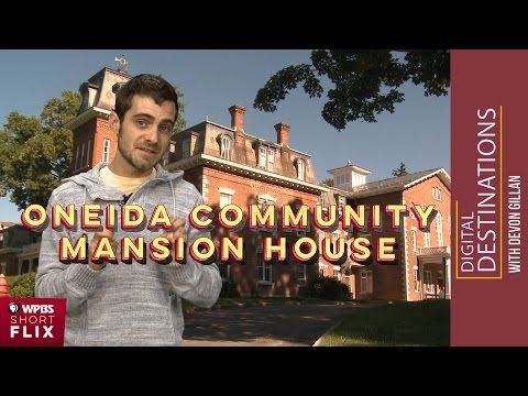 Oneida Community Mansion House, Oneida, New York | WPBS Short Flix