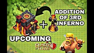 😲WoW😲 UPCOMING CLASH OF CLANS UPDATE💥 CONCEPT OF 3RD INFERNO AT TH10 & TH11💥