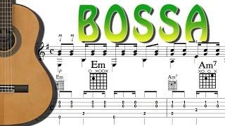 TUTO - BOSSA - Tablature + Exercices - FINGERSTYLE LATINA GUITAR