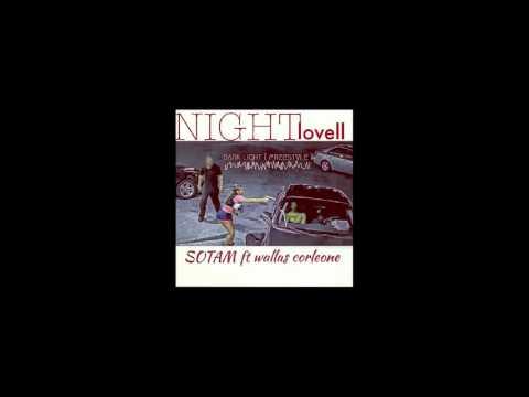 Sotam - Night Lovell (part. Wallas Corleone)