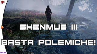 Shenmue 3 - Basta Polemiche... Abbiate Fede!